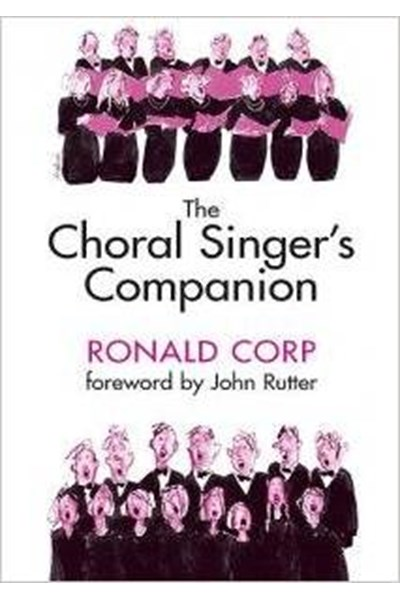 Corp: The Choral Singer's Companion