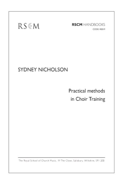 Nicholson: Practical Methods in Choir Training