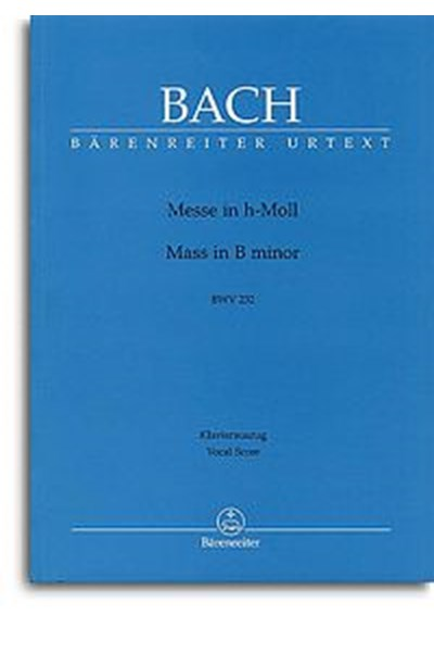 Bach: Mass in B Minor Vsc (Barenreiter Edition)