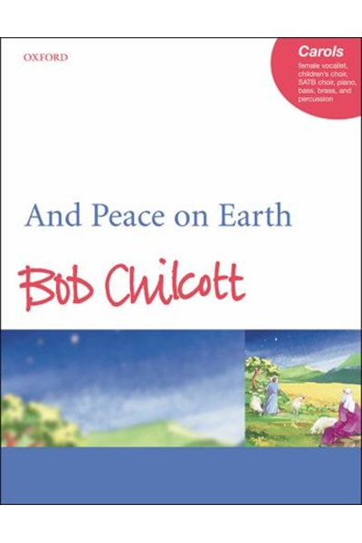 Chilcott: And Peace on Earth