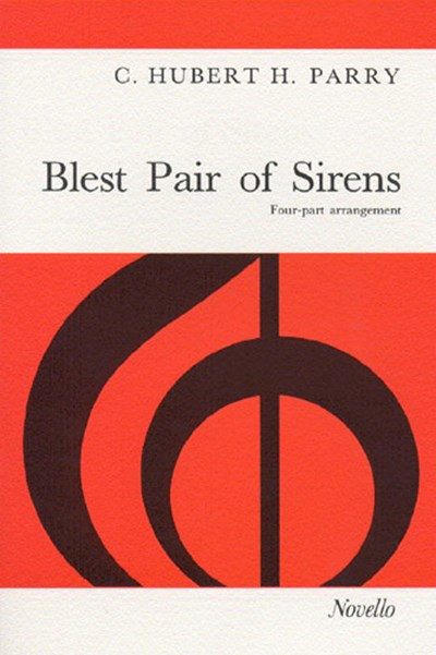 Parry: Blest pair of sirens (SATB)