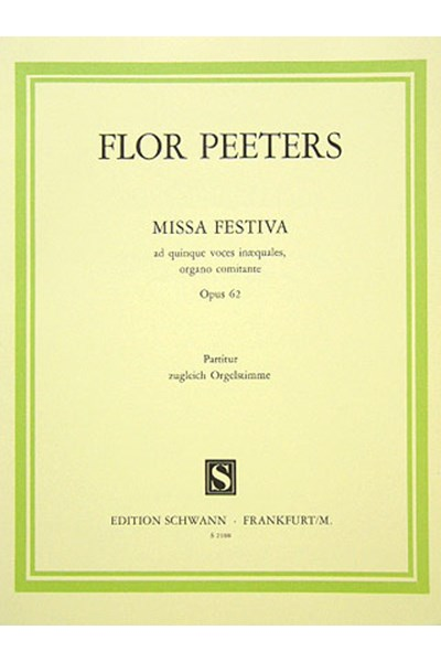 Peeters: Missa Festiva, Op.62 (Vocal score)