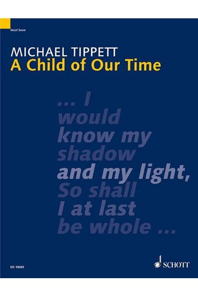 Tippett: A Child of Our Time (Vocal score)