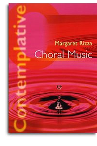 Rizza: Contemplative Choral Music - OUT OF PRINT