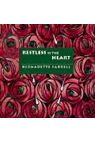 Farrell: Restless is the heart (songbook)