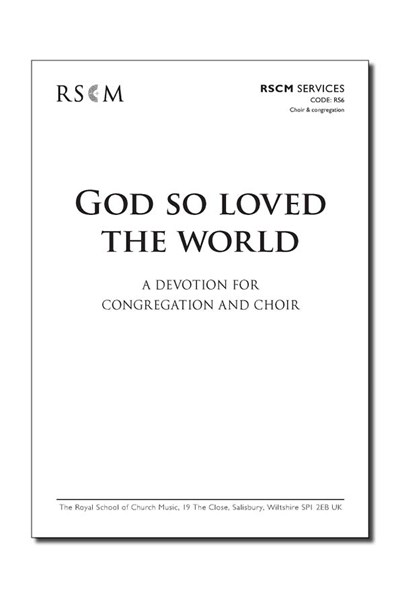 God so loved the world: A Passiontide Service.