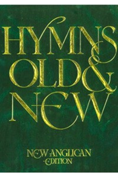 Hymns Old & New: New Anglican Edition (Green Cover) Words only