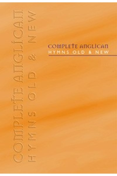 Hymns Old & New: Complete Anglican (Orange Cover) Melody edition