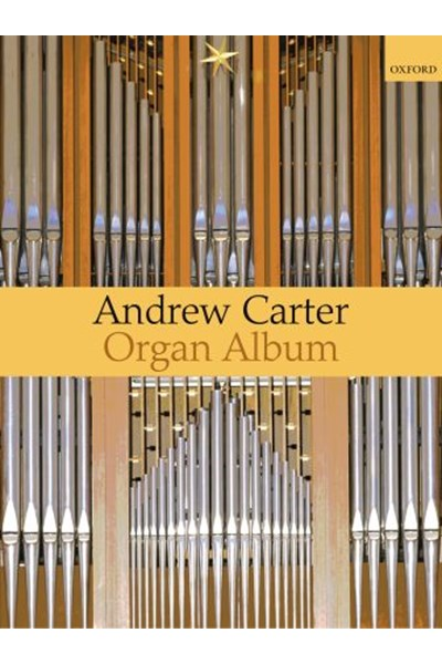 Carter: A Carter Organ Album