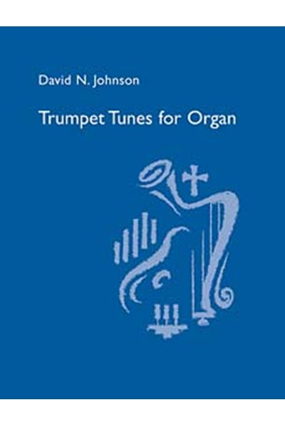 Johnson: Trumpet Tunes for organ