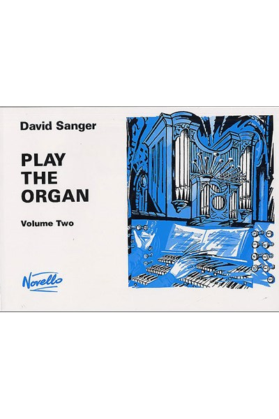 Sanger: Play the organ volume 2