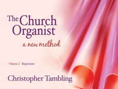 Tambling: The Church Organist Volume 2