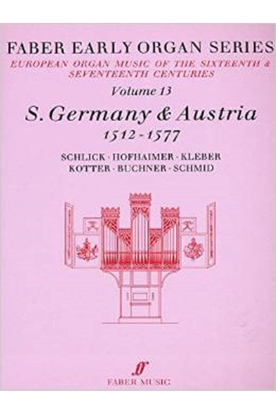 Faber Early Organ Series 13. Germany 1512-1577