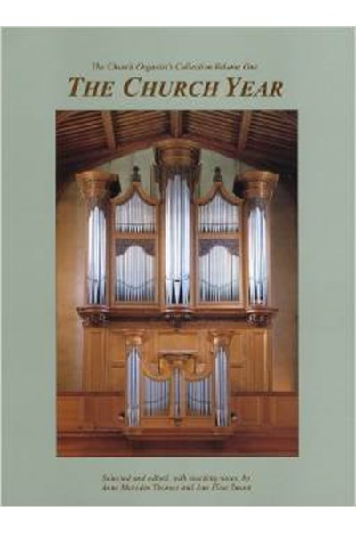 Marsden Thomas: Church Organist's Collection Volume 1 - The Church Year