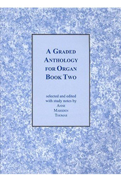Marsden Thomas: Graded Anthology for Organ Book 2