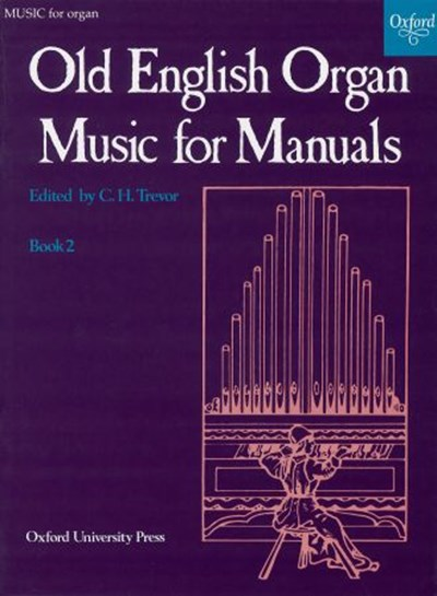 Old English Organ Music for Manuals Book 2
