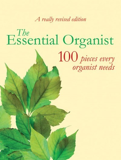 The Essential Organist - revised edition