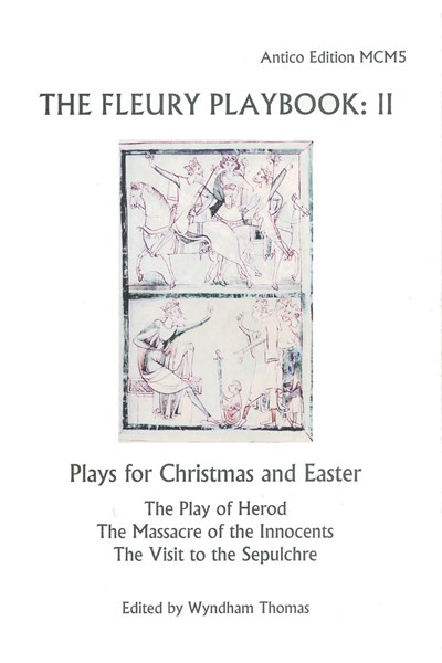 The Fleury Playbook 2: Plays for Christmas and Easter (Wyndham Thomas) MCM05