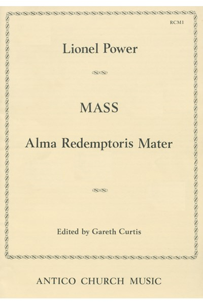 Power, Lionel: Mass Alma redemptoris mater (Gareth Curtis) RCM01
