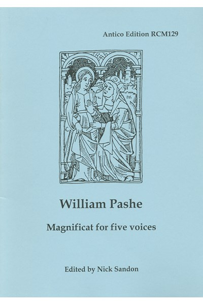 Pashe, William: Magnificat for five voices (Nick Sandon) RCM129