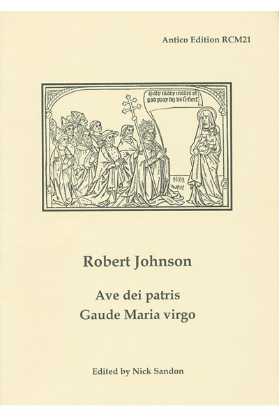 Johnson, Robert: Ave dei patris; Gaude Maria virgo (Nick Sandon) RCM21