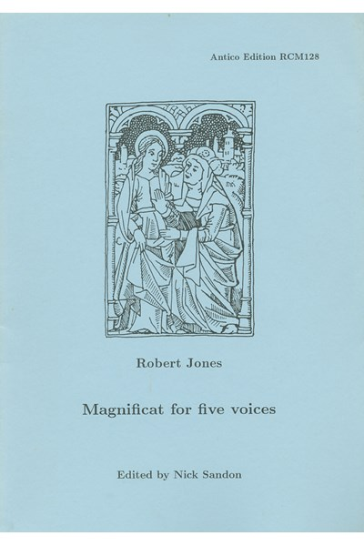Jones, Robert: Magnificat for five voices (Nick Sandon) RCM128