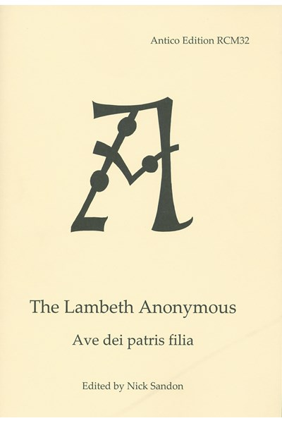 The Lambeth Anonymous: Ave dei patris filia (Nick Sandon) RCM32