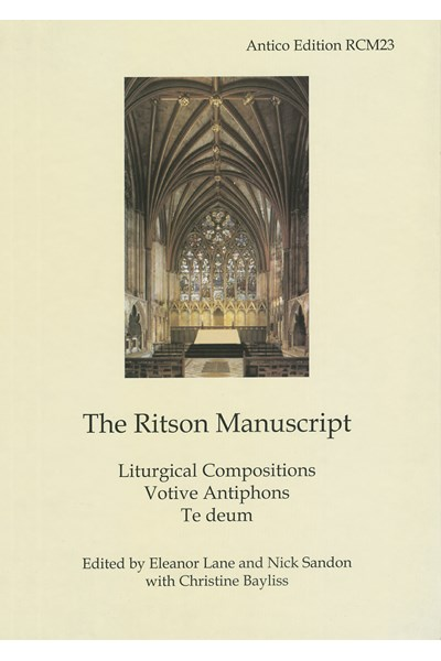 The Ritson Manuscript: Liturgical Compositions; Votive Antiphons; Te deum  (Eleanor Lane and Nick Sandon) RCM23