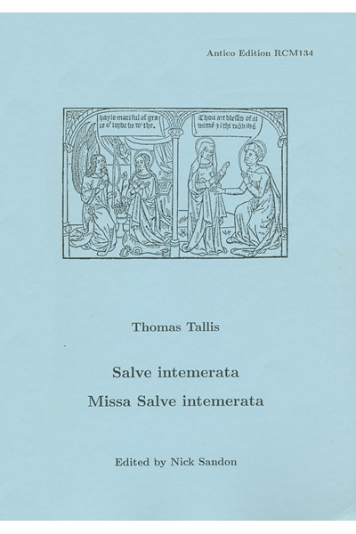 Tallis, Thomas: Salve intemerata; Missa Salve intemerata  (Nick Sandon) RCM134