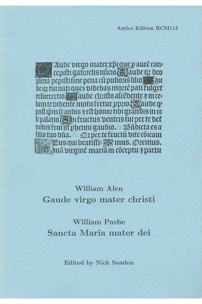Alen, William: Gaude virgo mater Christi / Pashe, William: Sancta Maria mater dei  (Nick Sandon) RCM115