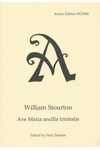 Stourton, William(?): Ave Maria ancilla trinitatis (Nick Sandon) RCM40