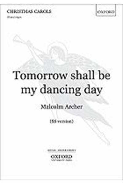 Archer: Tomorrow shall be my dancing day (SS)