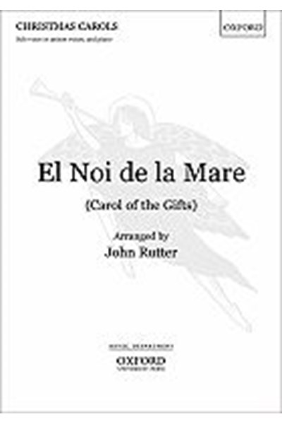 Rutter: El noi de la mare (Carol of the gifts)