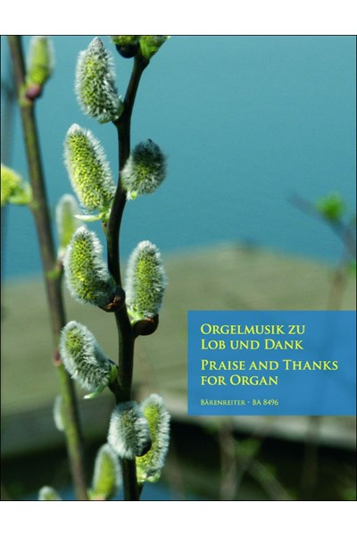 Praise and Thanks for Organ I (ed. Rockstroh)