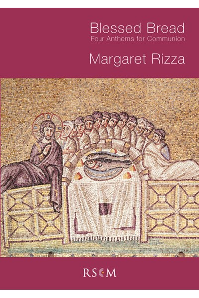 Rizza: Blessed bread - 4 communion motets
