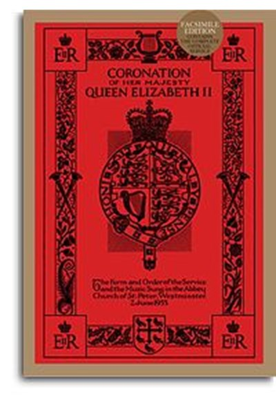 Coronation Of Her Majesty Queen Elizabeth II (Facsimile Edition)