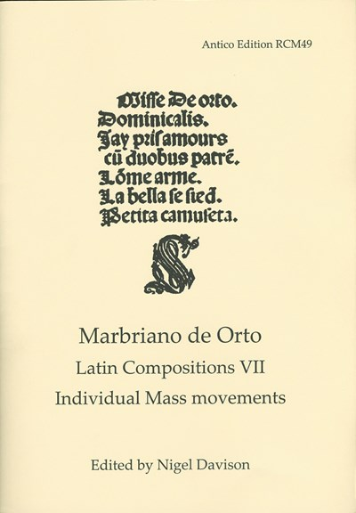 Marbriano de Orto: Latin Compositions 7: Individual Mass movements (Nigel Davison) RCM49