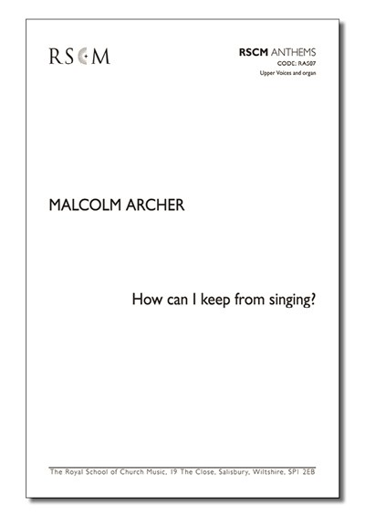 Archer: How can I keep from singing? (Upper voices)