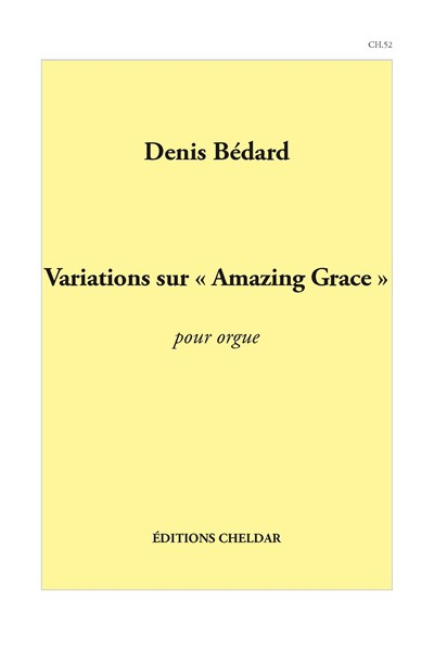 Bedard: Variations sur 'Amazing Grace'