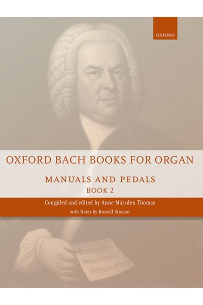 Oxford Bach books for organ Vol. 2 (manuals and pedals)