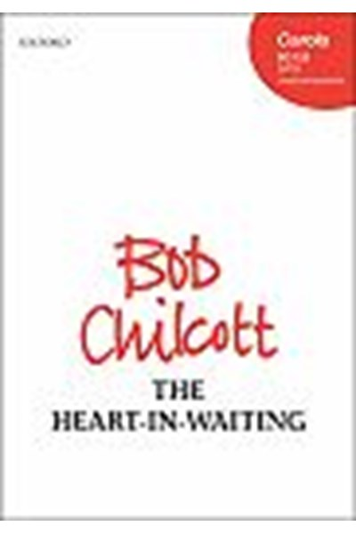 Chilcott: The heart-in-waiting