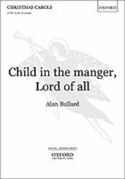 Bullard: Child in the manger, Lord of all
