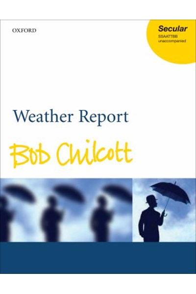 Chilcott: Weather Report
