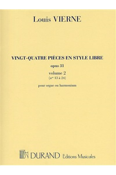 Vierne: 24 Pieces en style libre Vol 2