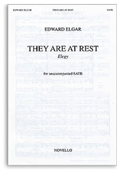 Edward Elgar: They Are At Rest - Elegy