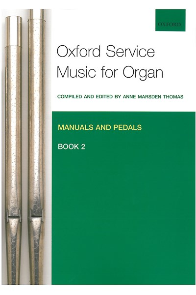 Oxford Service Music for Organ Man/Ped Bk 2