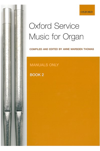 Oxford Service Music for Organ Manuals only Bk 2