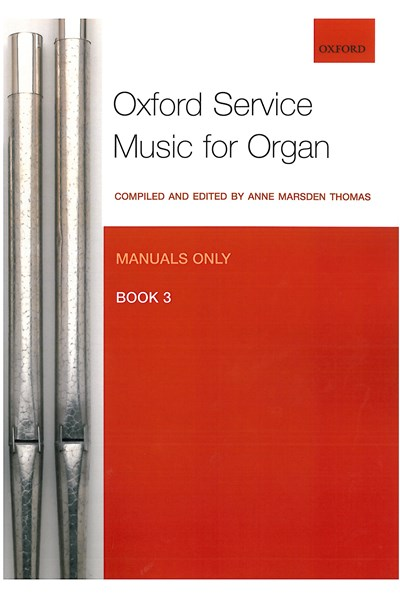 Oxford Service Music for Organ Manuals only Bk 3