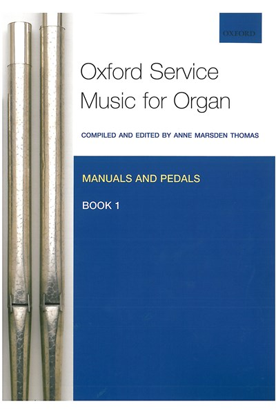 Oxford Service Music for Organ Man/Ped Bk 1