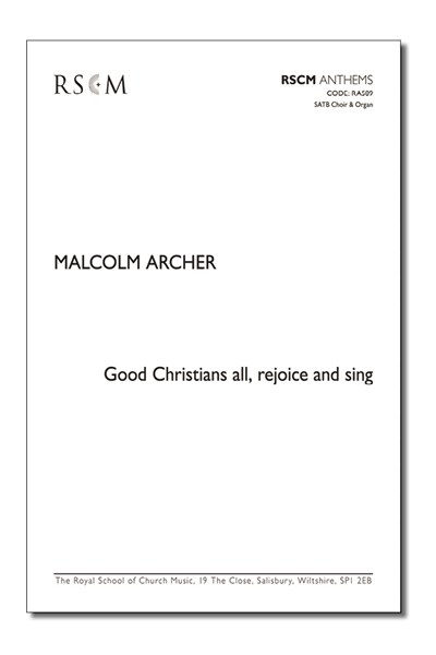 Archer: Good Christians all, rejoice and sing